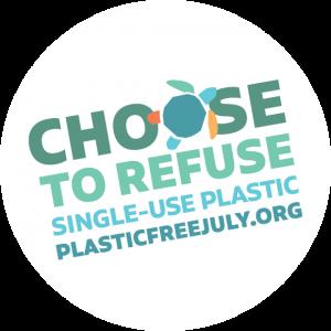 Choose to Refuse Single Use Plastic